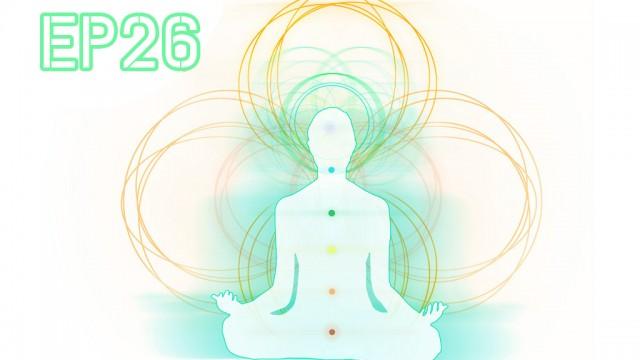 言靈奧秘 – EP26 – 能量治療 Healing (下)