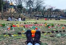 言靈奧祕EP255﹕The Garden Gathering